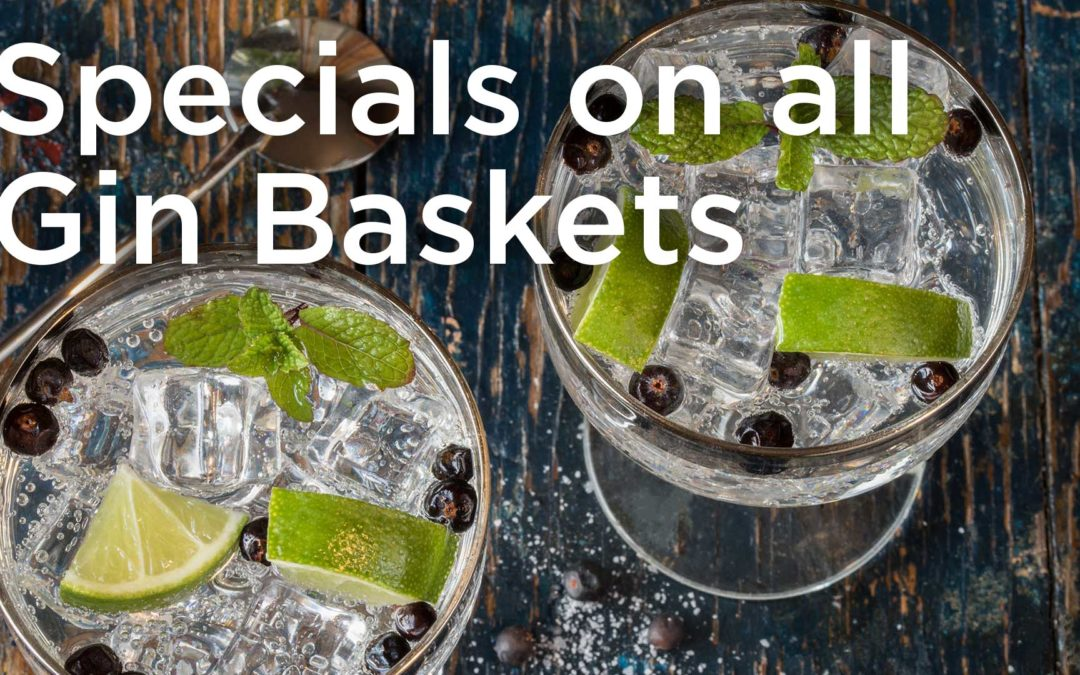 November is Gin Basket Month!